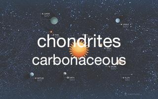 Chondrites : CB - CH - CI - CK - CM - CO - CV