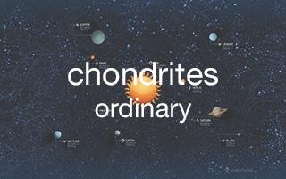 Chondrites : ordinary (H - L - LL)